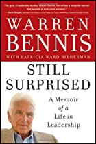 Still Surprised: A Memoir of a Life in Leadership (Jb Warren Bennis)