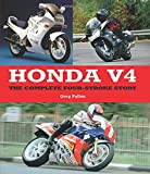 Honda V4: The Complete Four-Stroke Story (Complete Story)