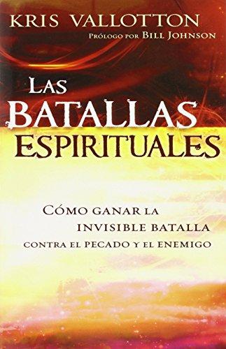 Las Batallas Espirituales = Spirit Wars