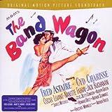 echange, troc Arthur Schwartz & Howard Dietz, The Mgm Studio Orchestra - The Band Wagon (B.O.F.)