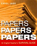 Papers, Papers, Papers: An English Teachers Survival Guide