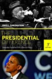 The Presidential Difference: Leadership Style from FDR to Barack Obama