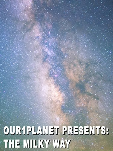 Our1Planet Presents: The Milky Way