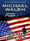 Hostile Intent (Wheeler Hardcover)