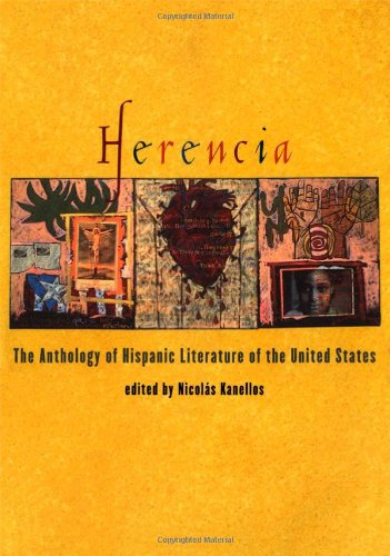 Herencia: The Anthology of Hispanic Literature of the...