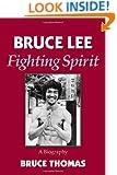 Bruce Lee: Fighting Spirit