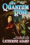 The Quantum Rose (0765374439) by Asaro, Catherine