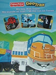 Geo Trax: My Day with Trains; Ma journee en train; Mi Dia con los Trenes
