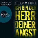 Ich bin der Herr deiner Angst | Stephan M. Rother