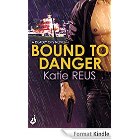 Bound to Danger: Deadly Ops Book 2 (English Edition)