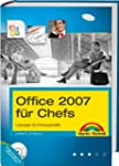 Office 2007 f�r Chefs - Word, Excel,...