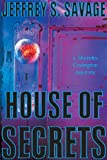 House of Secrets: A Shandra Covington Mystery (Shandra Covington Mysteries)