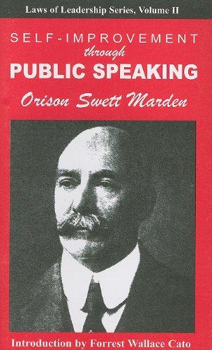 Self-Improvement Through Public Speaking: Laws of Leadership, Volume II