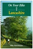 img - for On Your Bike in Lancashire book / textbook / text book
