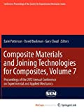 img - for Composite Materials and Joining Technologies for Composites, Volume 7: Proceedings of the 2012 Annual Conference on Experimental and Applied Mechanics book / textbook / text book
