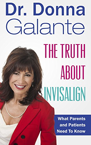 the-truth-about-invisalign-what-patients-and-parents-need-to-know-english-edition