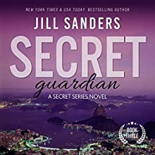 Secret Guardian: Secret, Book 3 (       UNABRIDGED) by Jill Sanders Narrated by Charles Lawrence