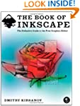 The Book of Inkscape: The Definitive...