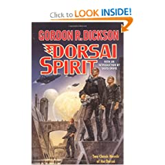 Dorsai Spirit: Two Classic Novels of the Dorsai: 'Dorsai!' and 'The Spirit of Dorsai' (Dorsai Childe Cycle) by Gordon R. Dickson and David Drake