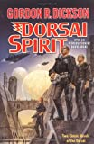 Dorsai Spirit: Two Classic Novels of the Dorsai: 'Dorsai!' and 'The Spirit of Dorsai' (Dorsai/Childe Cycle) (0312877617) by Dickson, Gordon R.