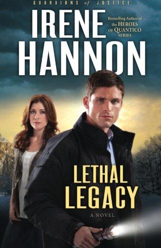Image of Lethal Legacy: A Novel (Guardians of Justice) (Volume 3)