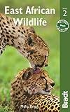East African Wildlife (Bradt Travel Guide)