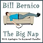 The Big Nap: A Short Story | Bill Bernico
