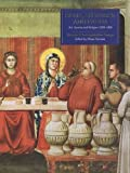 Siena, Florence & Padua - Art, Society & Religion 1280-1400 V I - Interpretative Essays