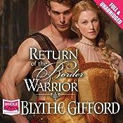 Return of the Border Warrior   Blythe Gifford
