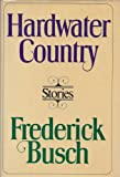 Hardwater Country (0394505603) by Busch, Frederick