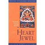 Heart Jewel: The essential practices of Kadampa Buddhism ~ Geshe Kelsang Gyatso