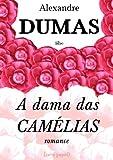 A dama das camélias (romance) (Portuguese Edition)