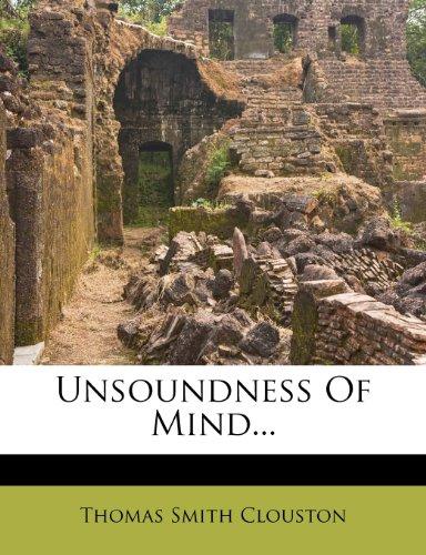 Unsoundness Of Mind...
