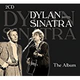 Dylan Meets Sinatra: The Album