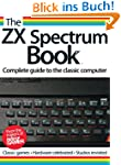 The ZX Spectrum Book (English Edition)