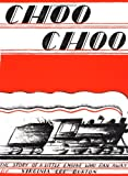 Choo Choo (0395479428) by Burton, Virginia Lee