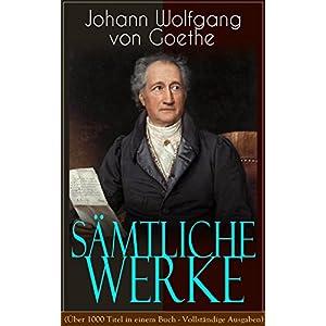 Sämtliche Werke (Über 1000 Titel in einem Buch - Vollständige Ausgaben): Dramen, Dichtu