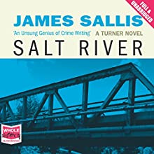 Salt River (       UNABRIDGED) by James Sallis Narrated by Peter Brooke
