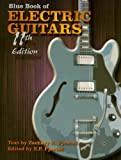 echange, troc  - Blue Book of Electric Guitars