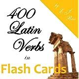 400 Latin Verbs in Flash Cards