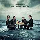 Keep Calm And Carry On (Standard Preorder) [+video]
