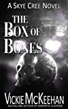 The Box of Bones (A Skye Cree Novel Book 3)