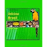 Delicioso Brasil Português / Espanhol