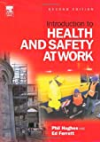 img - for Introduction to Health and Safety at Work, Second Edition: The handbook for students on NEBOSH and other introductory H&S courses book / textbook / text book