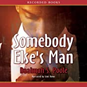 Somebody Elses Man | [Daaimah Poole]