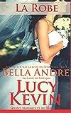 La Robe (Quatre mariages et un fiasco - 4): The Wedding Dress French Edition (Volume 4)