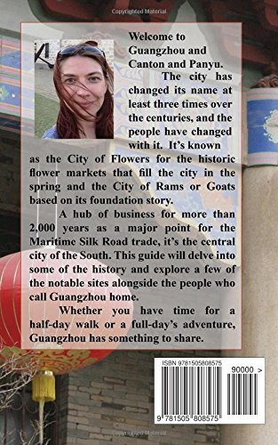 Guangzhou - Heart of the South: Tour Guide to the Southern Capital