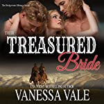Their Treasured Bride: Bridgewater Menage Series, Book 4 | Vanessa Vale
