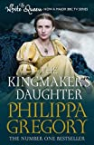 Philippa Gregory The Kingmaker's Daughter (Cousins War 4) by Gregory, Philippa (2013)