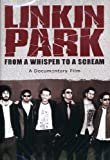 Linkin Park - From Whisper To A Scream [DVD] [2008]